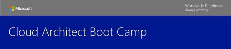 Microsoft Cloud Architect BootCamp