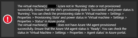 Make sure your VMs are running and have the Azure VM agent provisioned successfully.